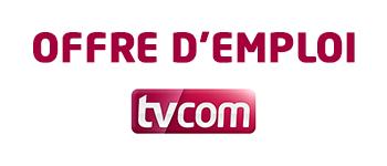 Offre d'emploi à TV Com