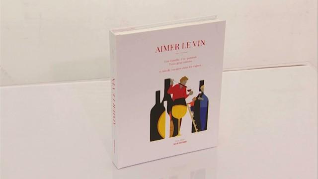 Aimer le vin : un livre pour les 75 ans de la Maison Pirard