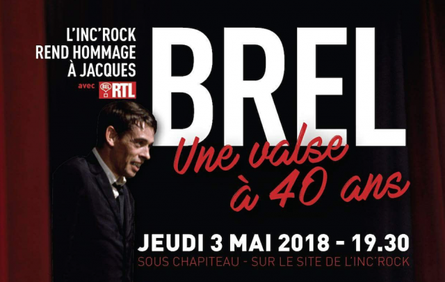 Une soirée spéciale 'Jacques Brel' en ouverture de l'Inc'Rock