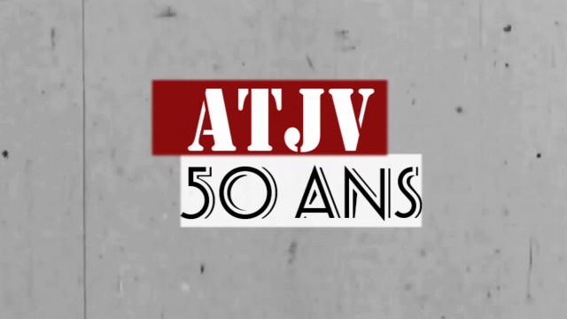 test50 ans de l'ATJV