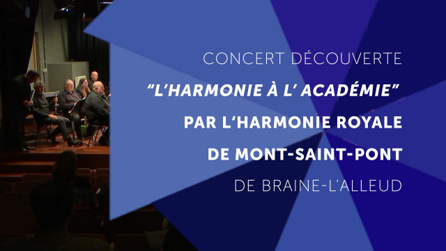 L'harmonie à l'académie