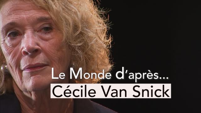 Le Monde d'après... Cécile Van Snick