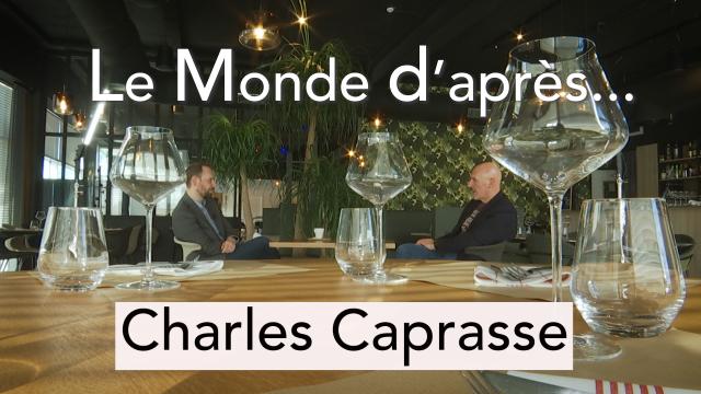 Le Monde d'après... Charles Caprasse
