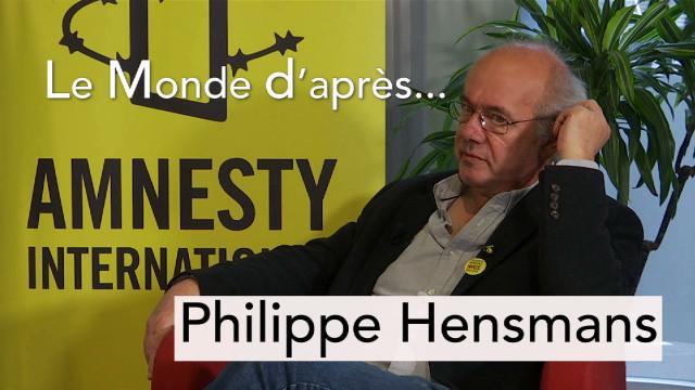 Le Monde d'après... Philippe Hensmans