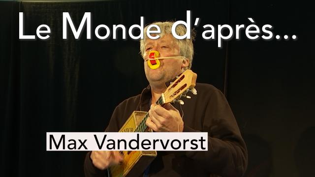 Le Monde d'après - Max Vandervorst