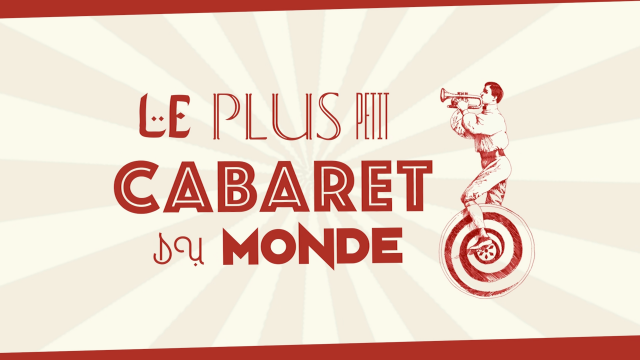 Le plus petit Cabaret du Monde 16-09-'21