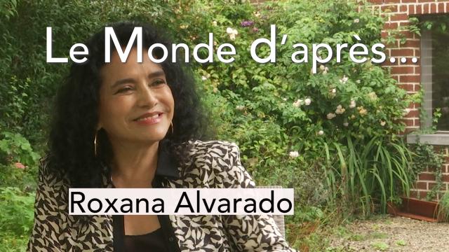 Le monde d'après - Roxana Alvarado