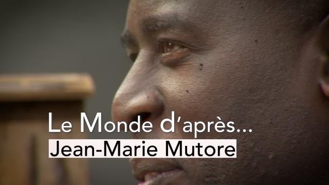 Le Monde d'après - Jean-Marie Mutore
