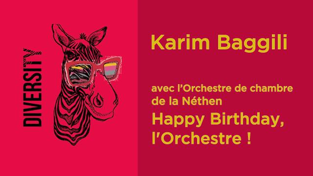 Karim Baggili et l'Orchestre de chambre la Nethen