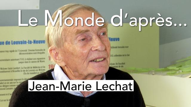 Le Monde d'après - Jean-Marie Lechat