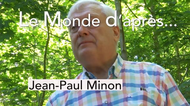 Le Monde d'après - Jean-Paul Minon