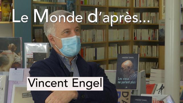 Le Monde d'Après - Vincent Engel (écrivain)