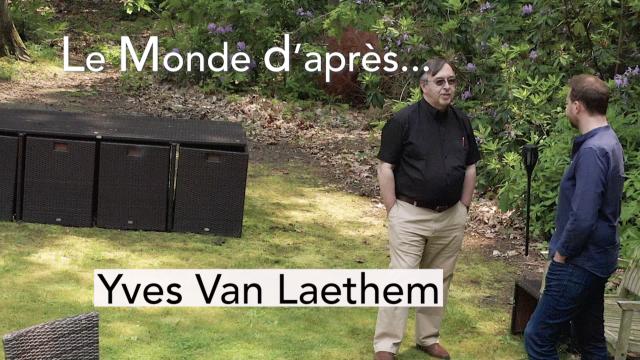 Le Monde d'Après : Yves Van Laethem